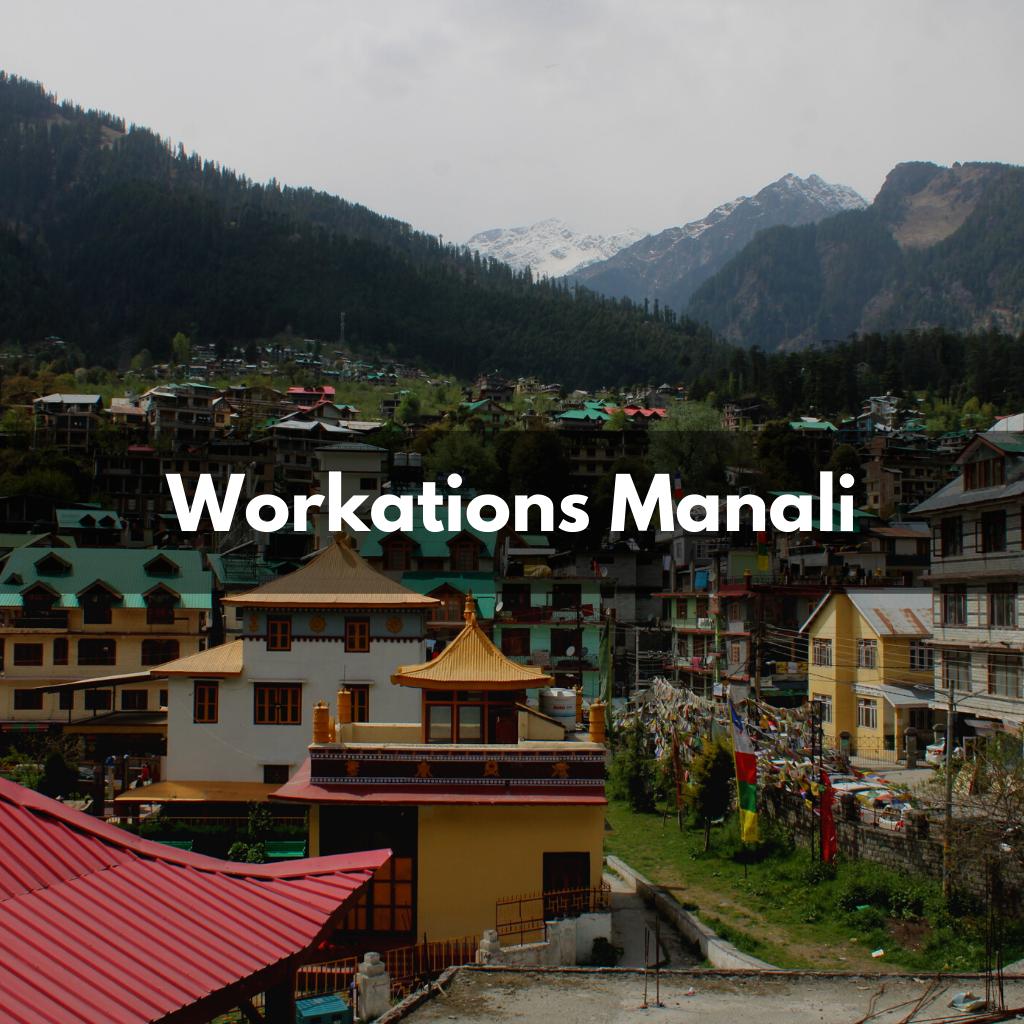 workations manali