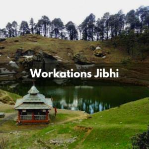Workations Jibhi