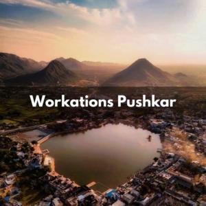 workations pushkar
